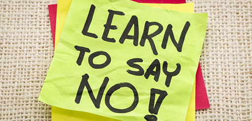 8. Learn to say no